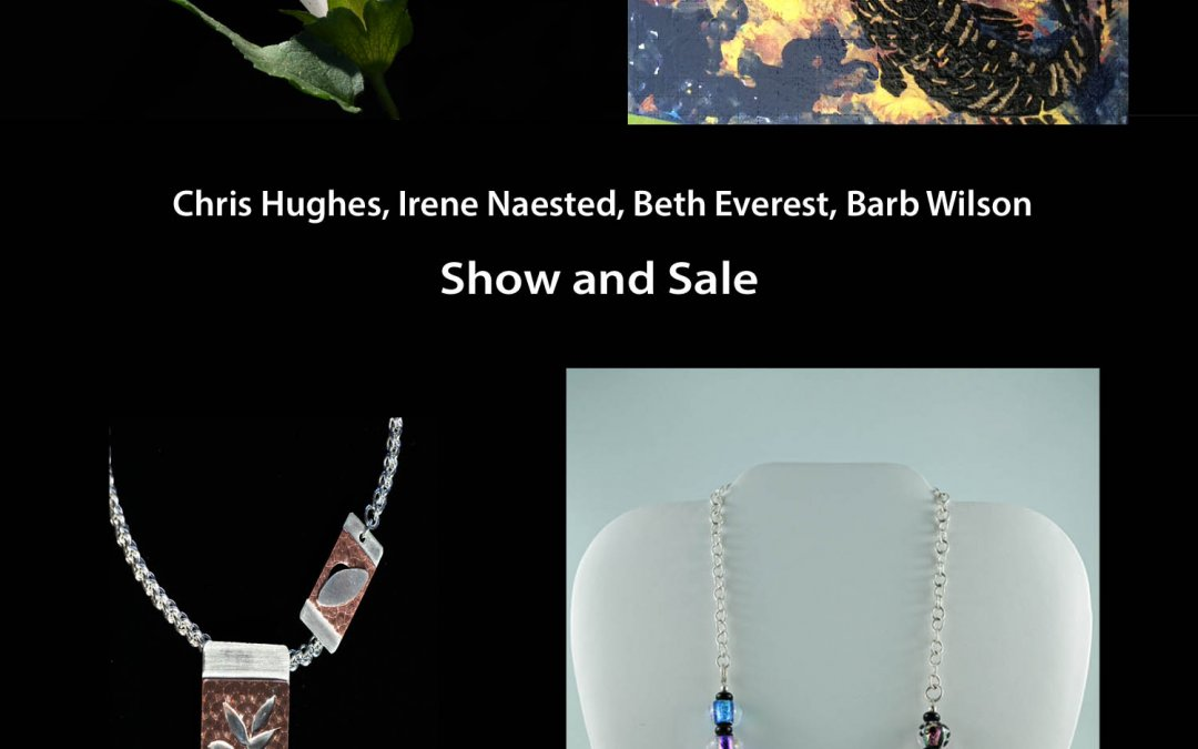 Paintings, Jewelry, Photography…. Show & Sale… Saturday, December 1, 2019, Please join us for pre-xmas cheer!